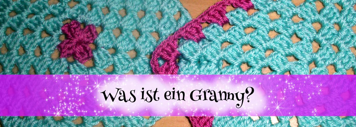 Beitragsbild für Blogartikel: Was ist ein Granny? Zu sehen: Granny Square, gearbeitet von KnotenHexe. Schrift: Was ist ein Granny?